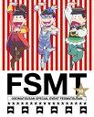 おそ松さんスペシャルイベント フェス松さん'16【Blu-ray】 [ 櫻井孝宏 ]