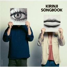 〜Connoisseur Series〜<strong>KIRINJI</strong>「SONGBOOK」(2CD) [ キリンジ ]