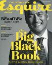 Esquire The BIG BLACK BOOK (エスクァイア ザ ビッグ ブラック ブック) 2016年 12月号 [雑誌]