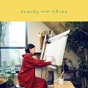 Chime (初回限定盤 CD+DVD) [ sumika ...