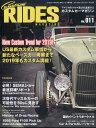 Custom RIDES MAGAZINE (カスタムライズマガジン) Vol.11 2018年 12月号 雑誌