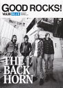 GOOD ROCKS!(vol.28) GOOD MUSIC CULTURE MAGAZI THE BACK HORN 「Champagne」 ザ50回 Rocks Entertainment
