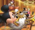 ブラバン・ディズニー! デラックス・エディション (初回限定盤 CD+DVD) [ (V.A.) ]