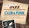1000YEN ジャズ::どこかで聴いたジャズ〜クラブ&ファンク