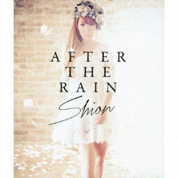 AFTER THE RAIN(CD+DVD) [ <strong>詩音</strong> ]