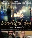 ビューティフル・デイ【Blu-ray】 [ ホアキン・フェニックス ]