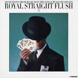 ROYAL STRAIGHT FLUSH[3] [ <strong>沢田研二</strong> ]