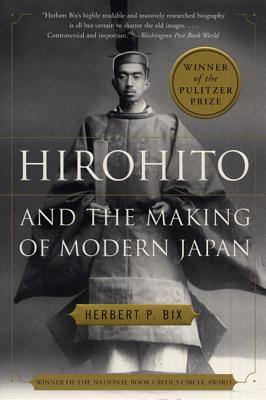 HIROHITO&THE MAKING OF MODERN JAPAN(C)