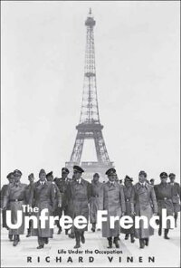 The_Unfree_French��_Life_Under