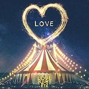 LOVE (通常盤) [ Kis-My-Ft2 ]