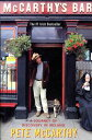 McCarthy's Bar: A Journey of Discovery in Ireland MCCARTHYS BAR [ Pete McCarthy ]