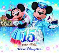 """東京ディズニーシー 15th """"ザ・イヤー・オブ・ウィッシュ"""" アニバーサリー ミュージック・アルバム (デラックス盤)"""