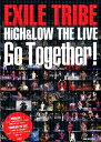 EXILE TRIBE Go Together! HiGH&LOW THE LIVE Photo r Exile研究会