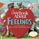 A Little Book about Feelings [ Abbie Schiller ]