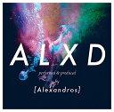 ALXD [ [Alexandros] ]