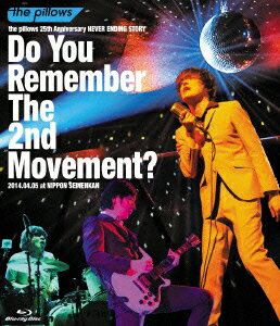 the pillows 25th Anniversary NEVER ENDING STORY Do You Remember The 2nd Movement?2014.04.05 at NIPPO��Blu-ray��
