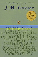 Stranger Shores: Literary Essays STRANGER SHORES