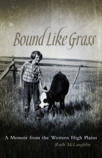 Bound_Like_Grass��_A_Memoir_fro