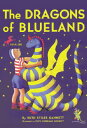 The Dragons of Blueland DRAGONS OF BLUELAND (My Father's Dragon Trilogy (Paperback))