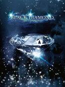 BLACK DIAMOND (�������� CD��DVD)
