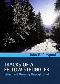 Tracks_of_a_Fellow_Struggler��