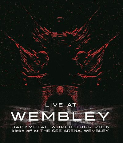 「LIVE AT WEMBLEY」BABYMETAL WORLD TOUR 2016 kicks off at THE SSE ARENA WEMBLEY【Blu-ray】 [ BABYMETAL ]