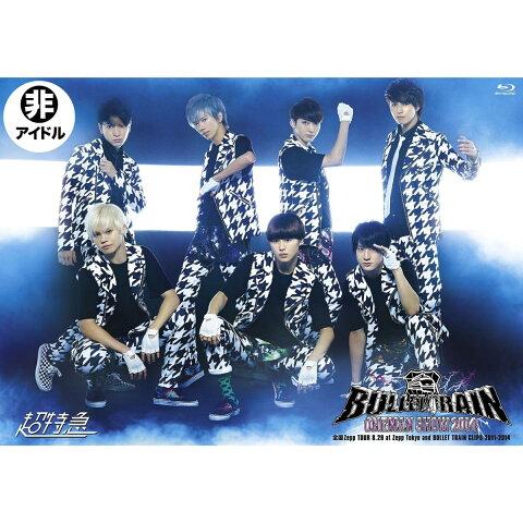 BULLET TRAIN ONEMAN SHOW 2014 全国Zepp TOUR 8.29 at Zepp Tokyo and BULLET TRAIN CLIPS 2011-2014 【Blu-ray】 [ 超特急 ]