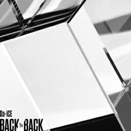 BACK TO BACK (初回限定盤B CD+DVD) [ <strong>Da-iCE</strong> ]