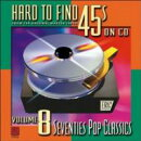 ��͢���ס�Hard To Find 45s On Cd Vol.8 -'70 Pop Classics
