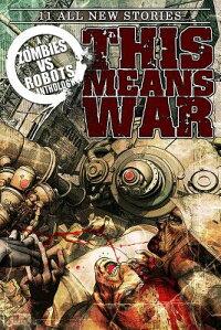 ZombiesVsRobots:ThisMeansWar!
