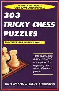 303_Tricky_Chess_Puzzles
