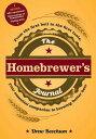 樂天商城 - The Homebrewer's Journal: From the First Boil to the First Taste, Your Essential Companion to Brewin HOMEBREWERS JOURNAL [ Drew Beechum ]