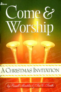 Come_and_Worship��_A_Christmas