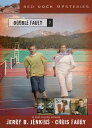 Double Fault RED ROCK MYSTERIES #07 DOUBLE (Red Rock Mysteries (Paperback)) [ Jerry B. Jenkins ]