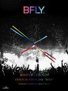 "BUMP OF CHICKEN STADIUM TOUR 2016 ""BFLY""NISSAN STADIUM 2016/7/16,17(初回限定盤)【Blu-ray】"