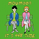 It's Our Time (CD�{2DVD) [ moumoon ]