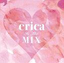 erica In The Mix erica