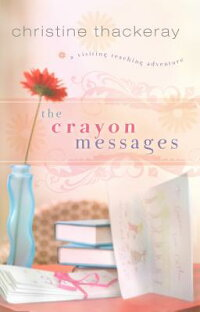 The_Crayon_Messages