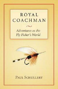 Royal_Coachman��_Adventures_in