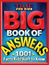 Big Book of Answers (a Time for Kids Book) BBO ANSW (A TIME FOR KIDS BOOK (Time for Kids Big Books)