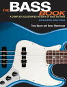 The Bass Book: A Complete Illustrated History of Bass Guitars Updated Edition [ Tony Bacon ]