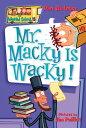 My Weird School #15: Mr. Macky Is Wacky! MY WEIRD SCHOOL #15 MY WEIRD S (My Weird School)