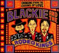 ��͢���ס�SwingingFromTheChainsOfLove[Blackie&TheRodeoKings]