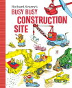 Richard Scarry 039 s Busy Busy Construction Site RICHARD SCARRYS BUSY BUSY CONS (Richard Scarry 039 s Busy Busy Board Books) Richard Scarry