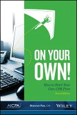 On Your Own!: How to Start Your Own CPA Firm [ Brannon Poe ]