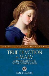 True_Devotion_to_Mary��_With_Pr