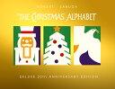 Christmas Alphabet: 20th Anniversary POP UP-CHRISTMAS ALPHABET [ Sabuda ]