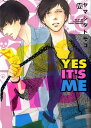Yes it�fs me [ ���}�V�^�g���R ]