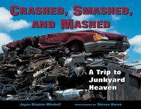 Crashed��_Smashed��_and_Mashed��