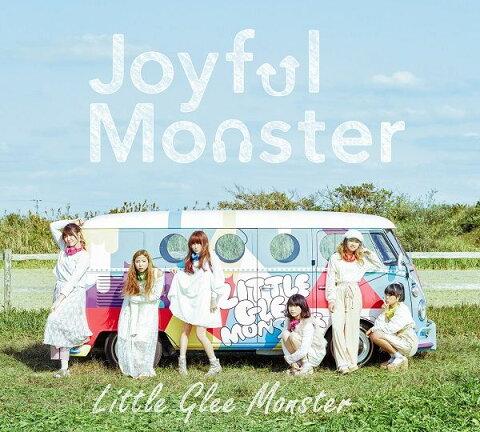 Joyful Monster (初回限定盤 CD+DVD) [ Little Glee Monster ]